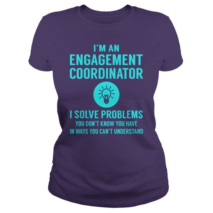 Engagement Coordinator I Solve Problem Job Title Shirts #gift #ideas #Popular #Everything #Videos #Shop #Animals #pets #Architecture #Art #Cars #motorcycles #Celebrities #DIY #crafts #Design #Education #Entertainment #Food #drink #Gardening #Geek #Hair #beauty #Health #fitness #History #Holidays #events #Home decor #Humor #Illustrations #posters #Kids #parenting #Men #Outdoors #Photography #Products #Quotes #Science #nature #Sports #Tattoos #Technology #Travel #Weddings #Women