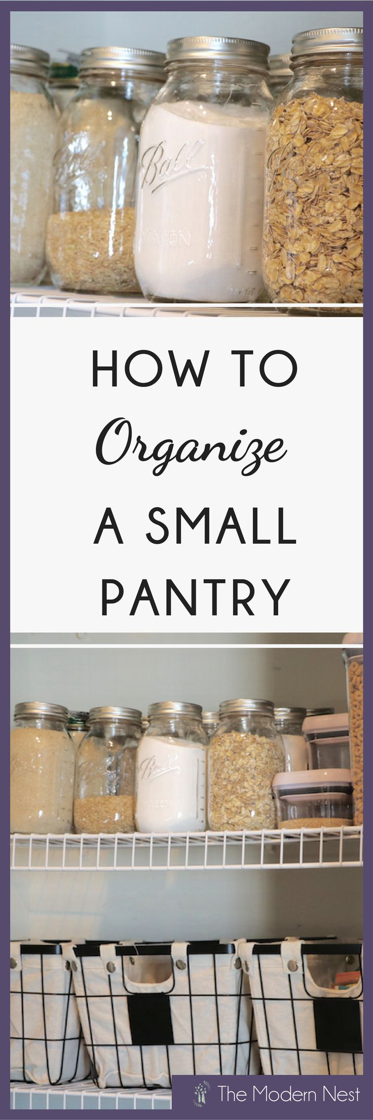 Learn how to organize a small pantry! If you find yourself struggling to find space to put your food when you go grocery shopping then this post is for you! Learn more at https://www.themodernnestblog.com/archives/1387