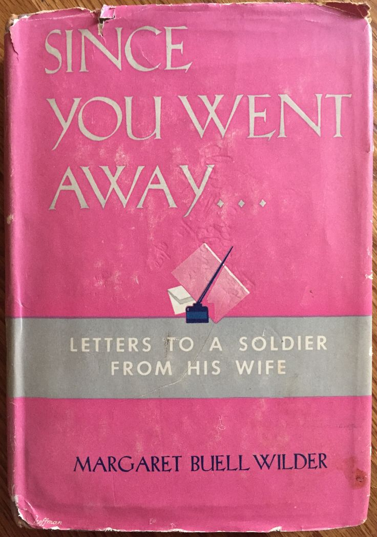 The original 1943 novel Since You Went Away by Margaret Buell Wilder, on which the 1944 film (of the same name) produced by David O. Selznick is based. Both the film and the book inspired me to write my modern-day story about a military family, Since You Went Away by Nan McCarthy (2017, Rainwater Press).