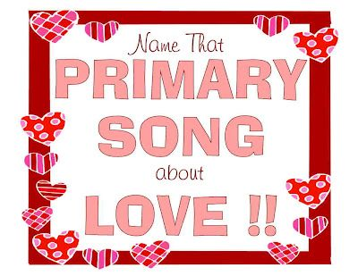 Camille's Primary Ideas: Valentine's Day Activity - essentially, Name that Tune