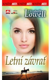 Letní závrať - Elizabeth Lowell #alpress #elizabethlowell #román #knihy