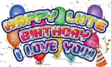 Happy Late Birthday I Love You-avb627desi32