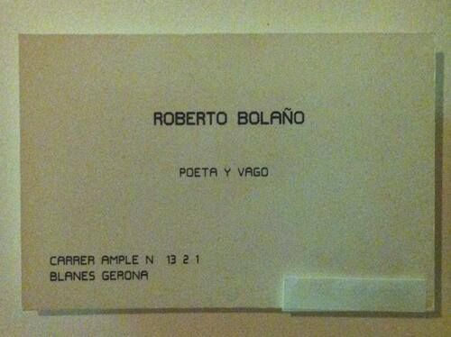 The late, great Chilean writer Roberto Bolaño's calling card.