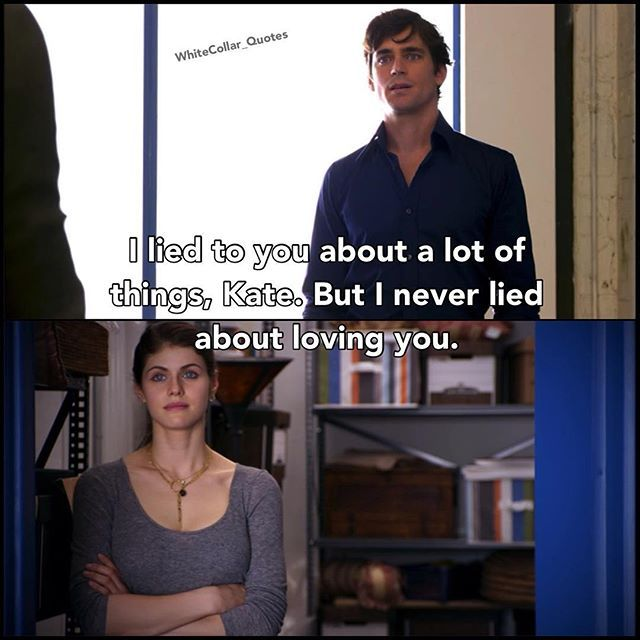 Neal and Kate. White Collar Quotes