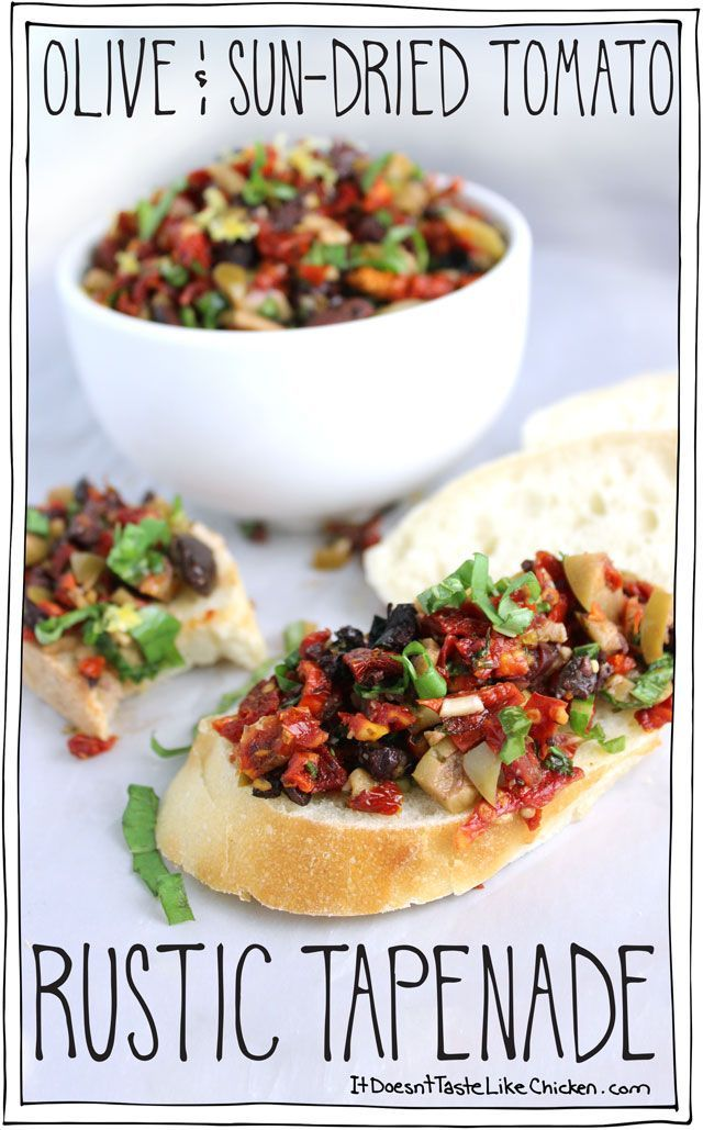 Olive & Sun-Dried Tomato Rustic Tapenade! Hello perfect party appetizer. Make ahead, colourful, and gorgeous. The flavours of the salty and rich olives, the sweet chewy sun-dried tomatoes, fresh basil, garlic, and a bright note of lemon throughout. An Italian party in your mouth. #itdoesnttastelikechicken