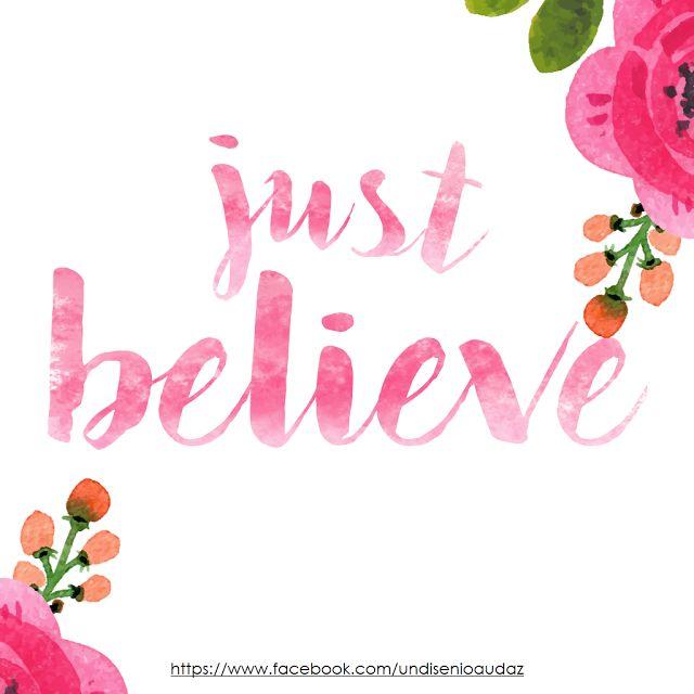 """Diseño audaz: Cartel con la frase """" Just believe"""" Como hacer letras efecto Watercolors paso a paso Letras efecto acuarela"""