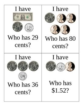 """I Have, Who Has"" for money.  My students love to play this, as well as the multiplication IHWH game!"