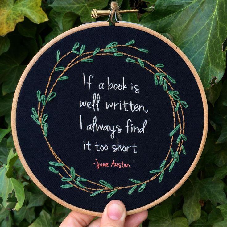 "404 Beğenme, 8 Yorum - Instagram'da @zezehandcraft: """"If a book is well written, I always find it too short "" -Jane Austen #embroidery #embrodery…"""