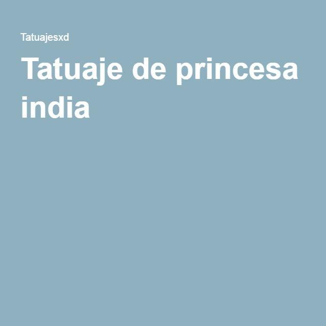 Tatuaje de princesa india