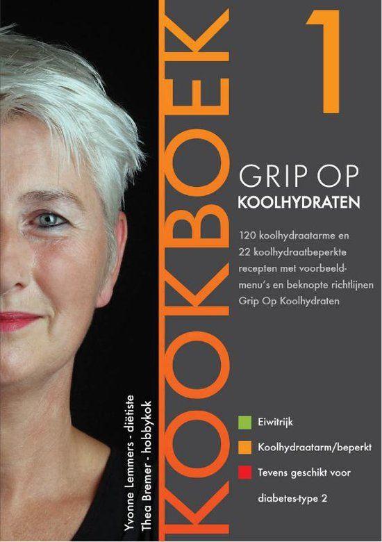 Grip op Koolhydraten / Kookboek 1