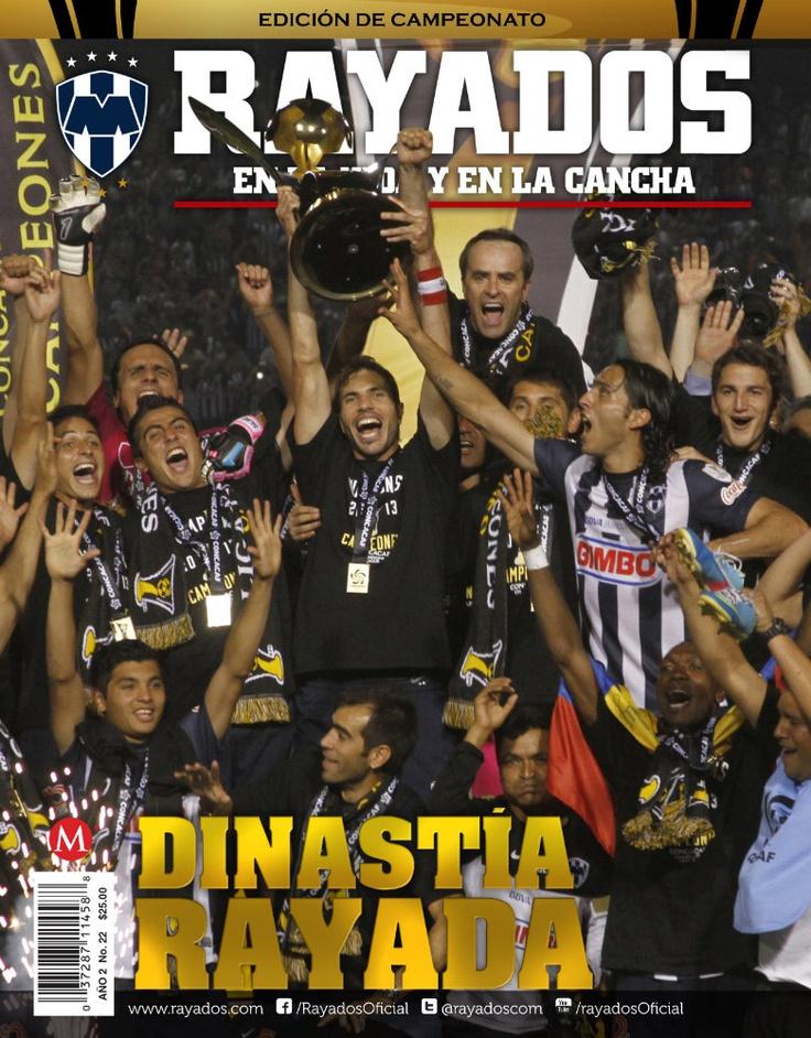 Revista #Rayados No. 22 MAyo.  Dinastía Rayada.