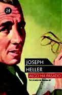 ALGO HA PASADO / Something happened (Joseph Heller, 1966)