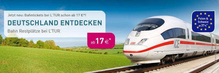 Bahn Tickets bei L'TUR - jetzt Schnäppchen buchen