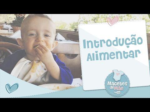 Como foi a introdução alimentar por aqui (e o que eu aprendi com essas experiências)   Macetes de Mãe