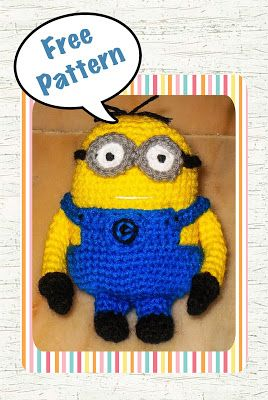 Minion Crochet Amigurumi Free Pattern | This is a free pattern. Please do not take it and sell it elsewhere ...