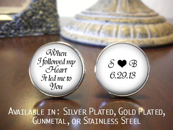 Groom Cufflinks - When I Followed my Heart - Gift for Groom - Wedding Cufflinks - Personalized Cufflinks