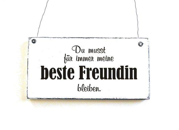 Türschild / Dekoschild / Schild / Holzschild: Du musst für immer meine beste Freundin sein. www.doerpkind.de