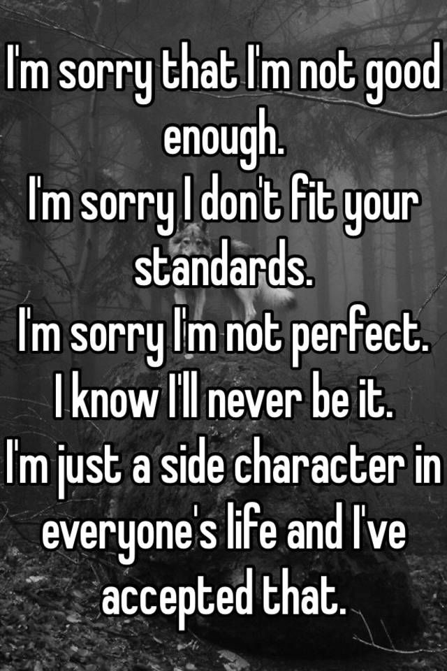 Im Sorry Im Not Good Enough Quotes : sorry, enough, quotes, Image, Result, Thoughts, Quotes,, Enough