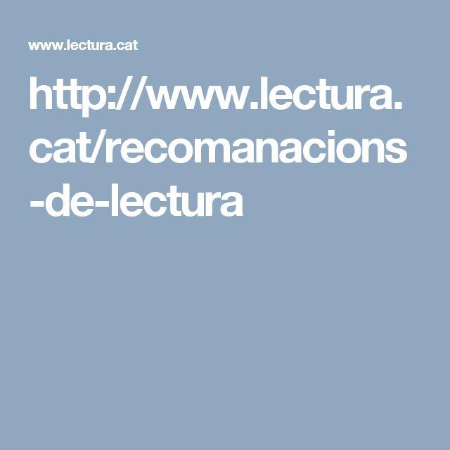 http://www.lectura.cat/recomanacions-de-lectura