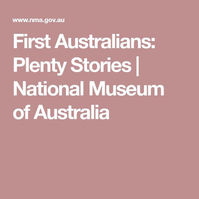 First Australians: Plenty Stories | National Museum of Australia