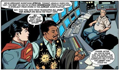 Having jumped ship from the Daily Planet, Superman has found his actual intergalactic home with a little help from a mere mortal, albeit a very brainy one.    Astrophysicist Dr Neil deGrasse Tyson will appear in a new Superman comic out Wednesday which reveals where Superman's home planet of Krypton is in our actual universe.