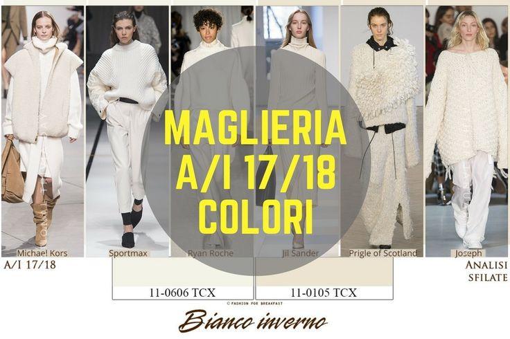 Analisi dettagliata #colori #maglieria direttamente dalle #sfilate A/I 17/18 solo su www.fashionforbreakfast.it