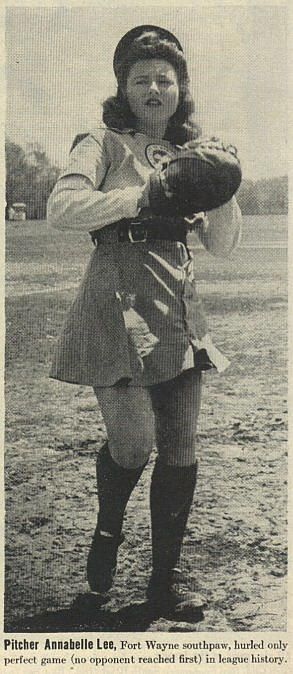 "Annabelle Lee during her time with the Fort Wayne Daisies of the All-American Girls Professional Baseball League (AAGPBL).  As the photo says, Annabelle was the only player to pitch a perfect game in the 12 year history of the league.  Annabelle is the aunt of Boston Red Sox and Montreal Expos Pitching legend Bill ""Spaceman"" Lee. (90 ft of Perfection)"