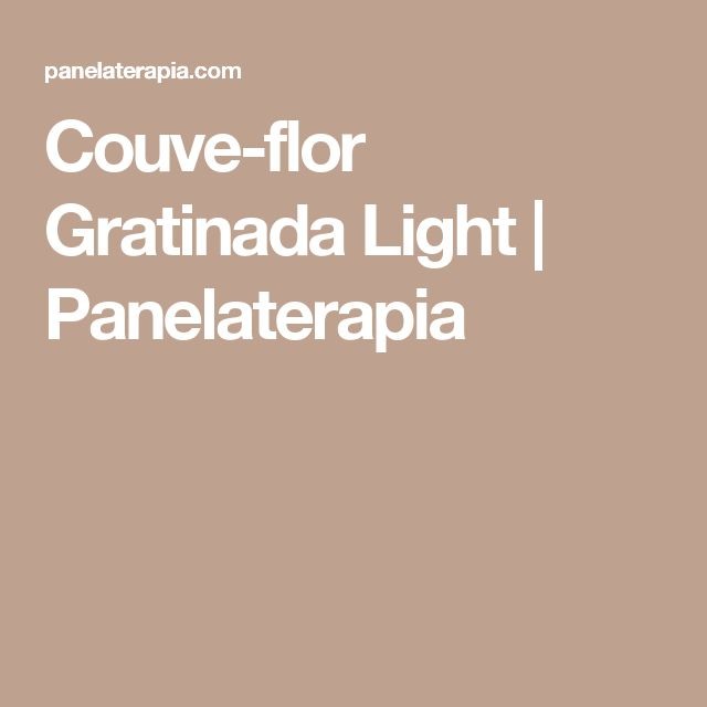 Couve-flor Gratinada Light  |   Panelaterapia