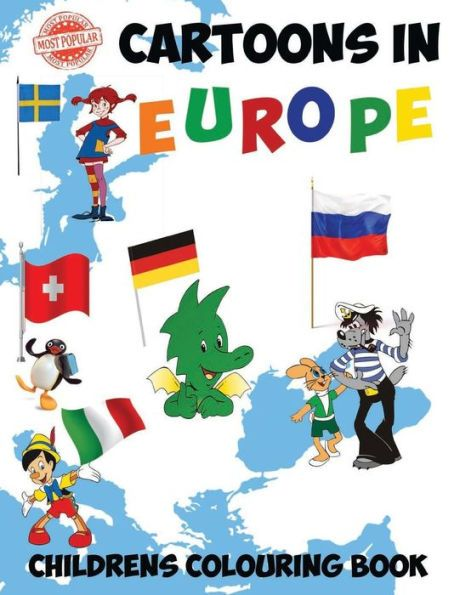 Most Popular Cartoons in Europe: This A4 50 page Colouring Book has a fantastic collection of the mo