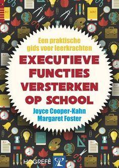Executieve functies in de klas - praktische gids voor leerkrachten