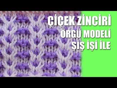 ÇİÇEK ZİNCİRİ Örgü Modeli :Knitting Stitch Patterns Tutorials - Knitting Stitch How to - YouTube