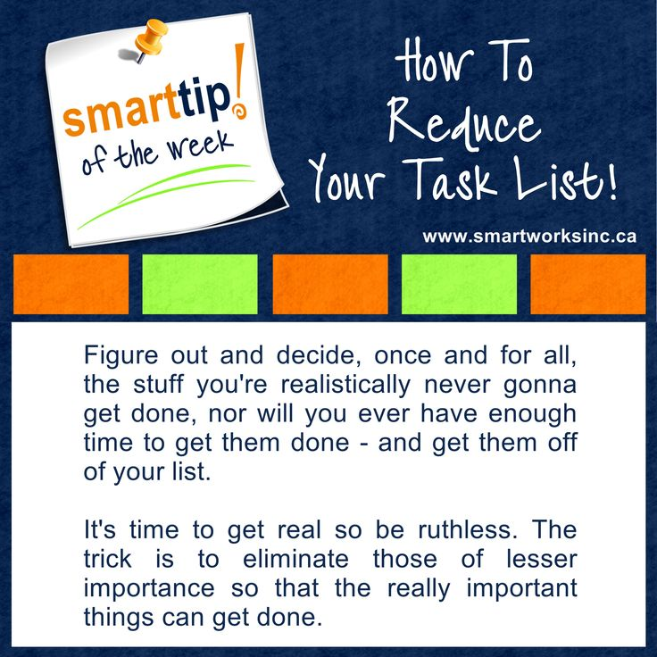 If you're overwhelmed with the size of your task list, maybe it's time to reduce it! Check out this week's Smart Tip of The Week for some inspiration. How To Reduce Your Task List! www.smartworksinc.ca