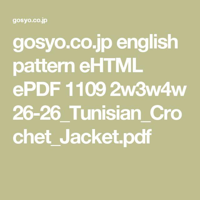 gosyo.co.jp english pattern eHTML ePDF 1109 2w3w4w 26-26_Tunisian_Crochet_Jacket.pdf