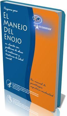 Manual para el Manejo del Enojo –Terapia Cognitivo Conductual-psicologia-enojo-ira