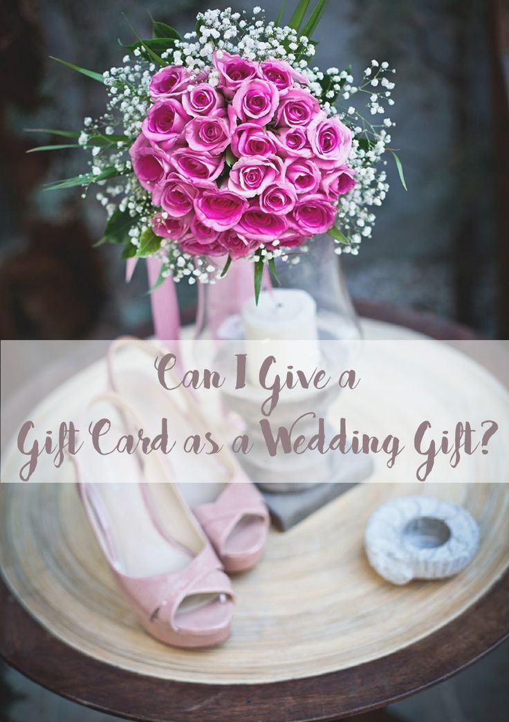 Can I Give A Wedding Gift Card Etiquette Says Yes