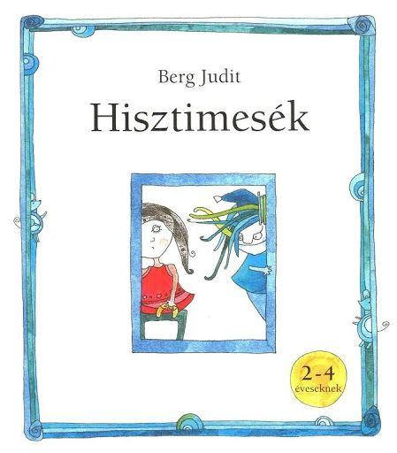 Hisztimesék - Borka Borka - Picasa Webalbumok
