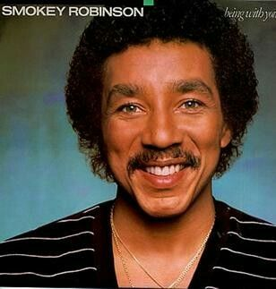 """""""Being With You"""" was sang by Smokey Robinson in 1981."""