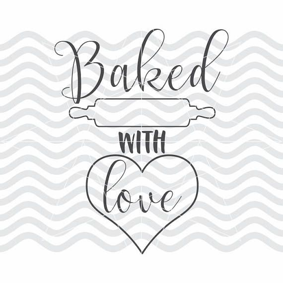 Download Baked with love svg Baked with love dxf Kitchen svg ...