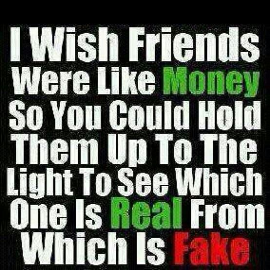 Real Vs Fake Friends...
