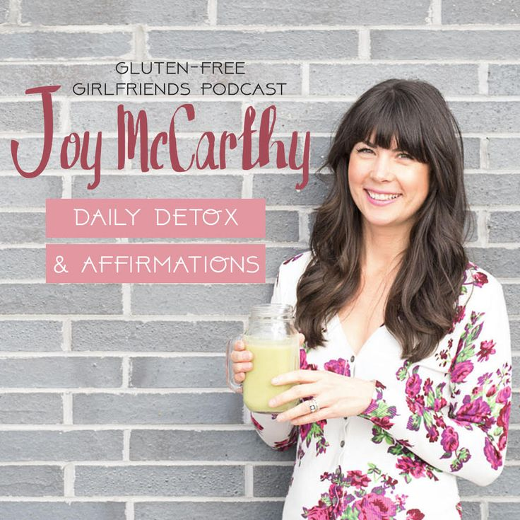 Talking all about daily detox and the power of affirmations on the Gluten Free Girlfriends Podcast