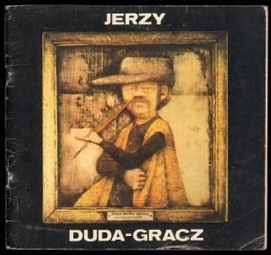 Jerzy Duda-Gracz. Wystawa obrazow 1968-1983. Motywy polskie, pejzaze, portrety.