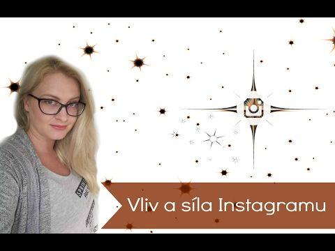 Vliv a síla Instagramu - #zanormalniholky, sluníčkové účty, hacklý účet - YouTube