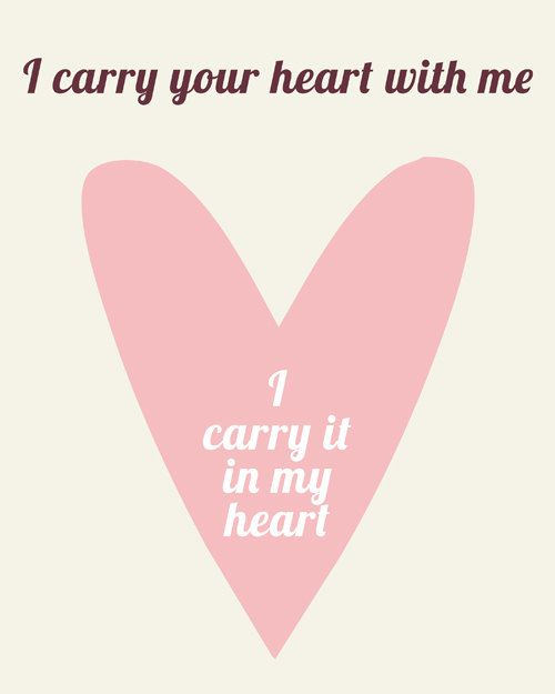 14 Best I Carry Your Heart I Carry It In My Heart Images