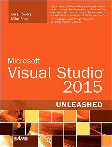 Download free Microsoft Visual Studio 2015 Unleashed (3rd Edition) by Lars Powers (2015-09-05) pdf