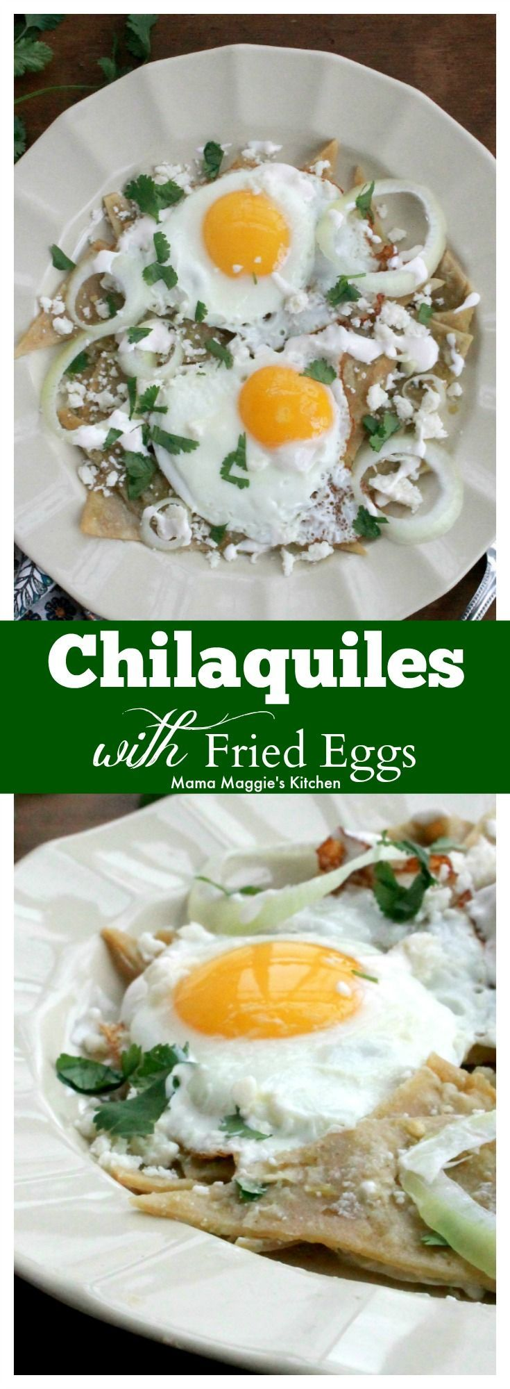 Chilaquiles with Fried Eggs, or Chilaquiles con Huevos Fritos, is a delicious and flavorful breakfast dish that's a favorite in Mexico. by Mama Maggie's Kitchen #sponsored