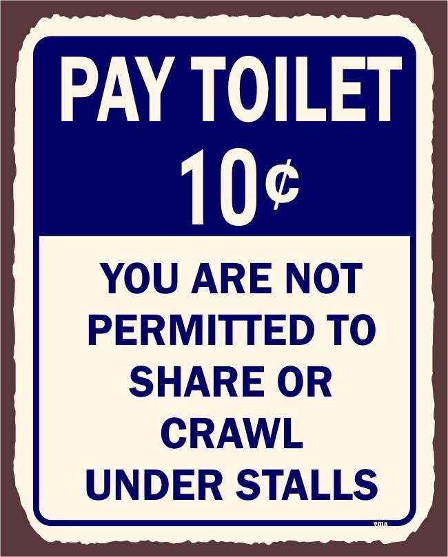Pay Toilet Retro Tin Sign