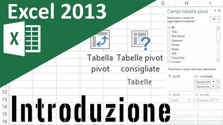 Excel 2013, Corso tabelle Pivot - Lezione 1 - Introduzione