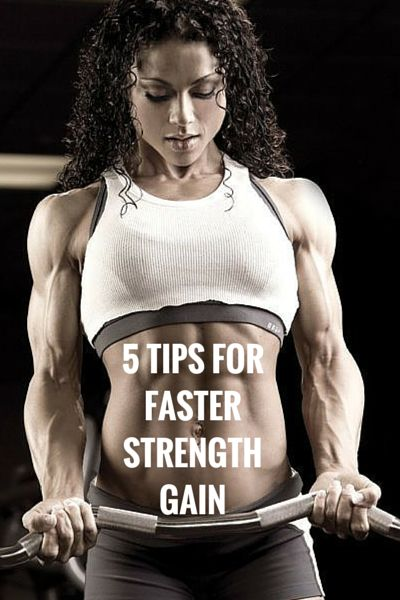 5 Tips for Faster Strength Gain