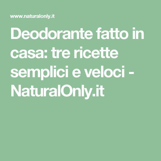 Deodorante fatto in casa: tre ricette semplici e veloci - NaturalOnly.it