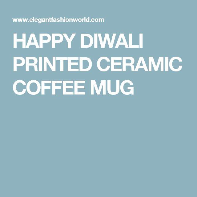 HAPPY DIWALI PRINTED CERAMIC COFFEE MUG